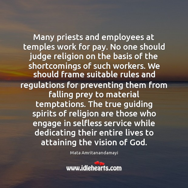 Image, Many priests and employees at temples work for pay. No one should