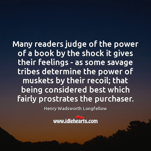 Image, Many readers judge of the power of a book by the shock