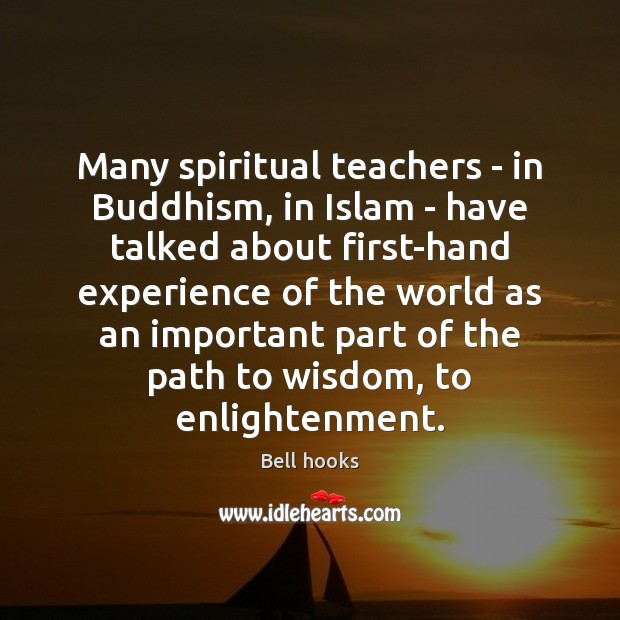 Image, Many spiritual teachers – in Buddhism, in Islam – have talked about
