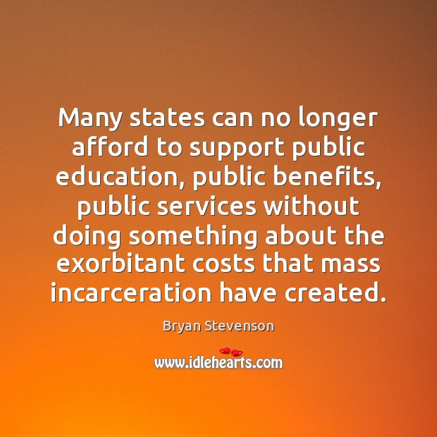 Many states can no longer afford to support public education, public benefits, Image