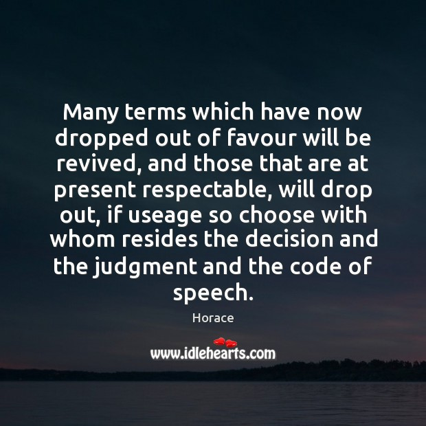 Many terms which have now dropped out of favour will be revived, Image