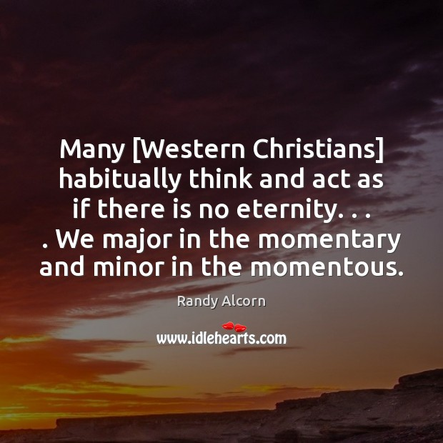 Many [Western Christians] habitually think and act as if there is no Image