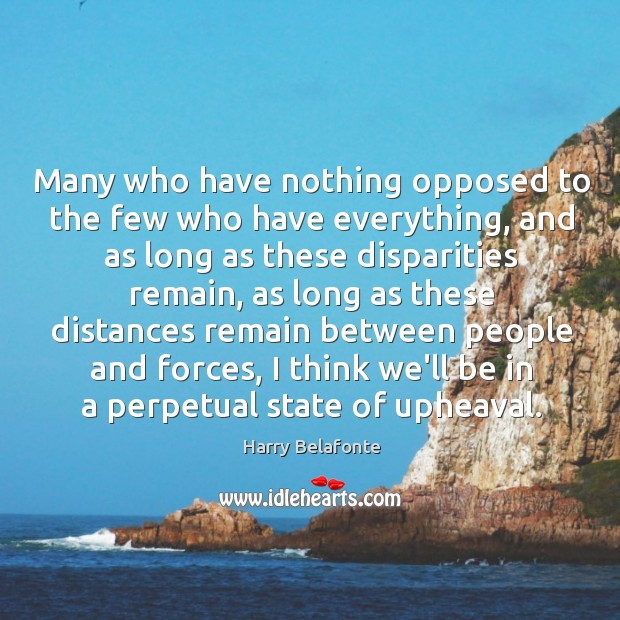 Many who have nothing opposed to the few who have everything, and Image