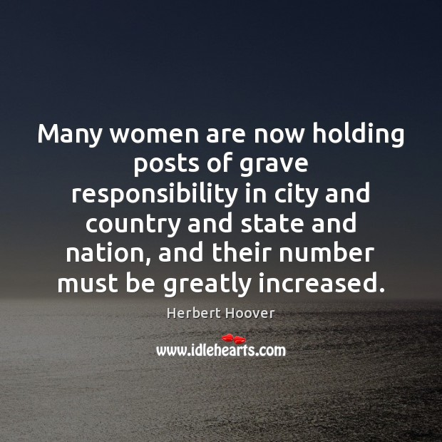 Image, Many women are now holding posts of grave responsibility in city and