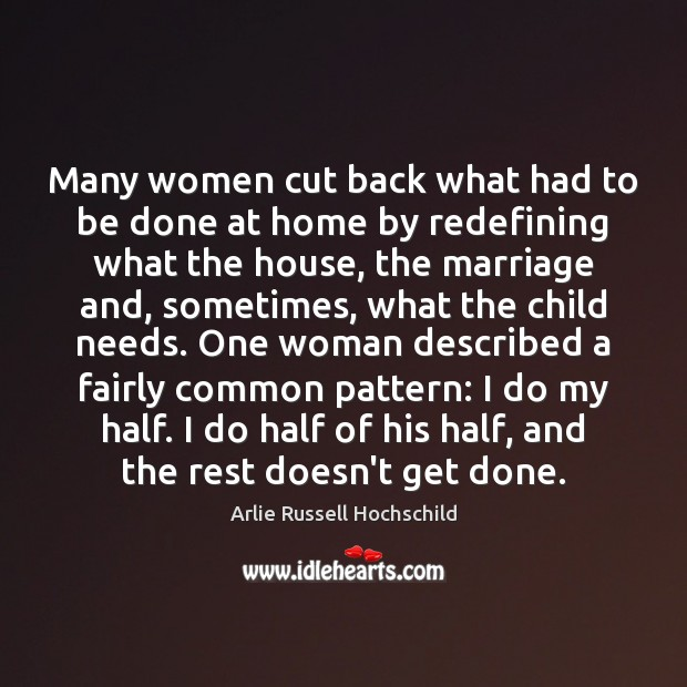 Image, Many women cut back what had to be done at home by