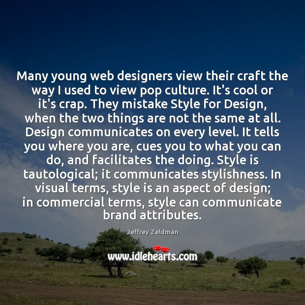 Image, Many young web designers view their craft the way I used to