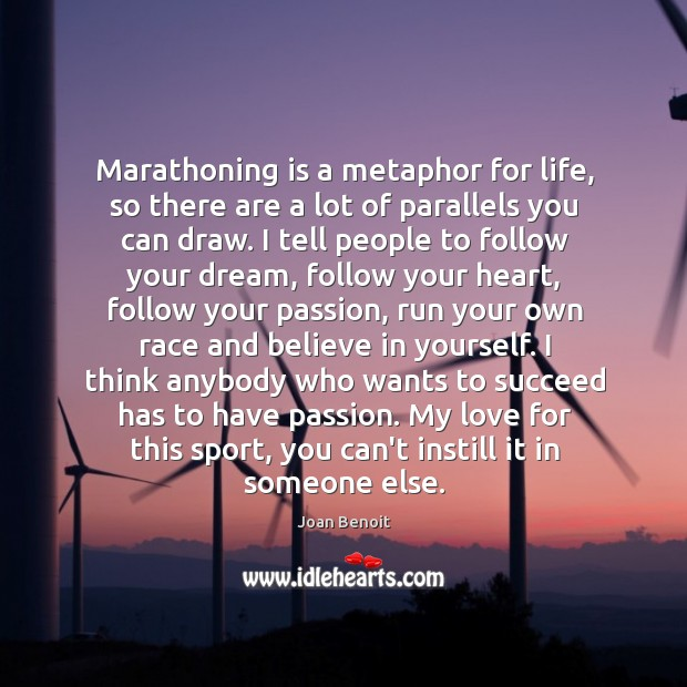 Marathoning is a metaphor for life, so there are a lot of Image