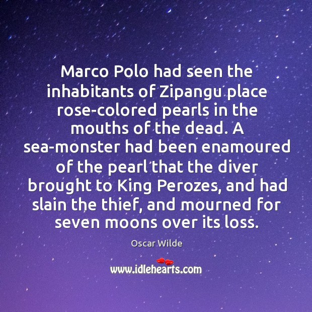 Image, Marco Polo had seen the inhabitants of Zipangu place rose-colored pearls in