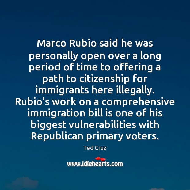 Marco Rubio said he was personally open over a long period of Image