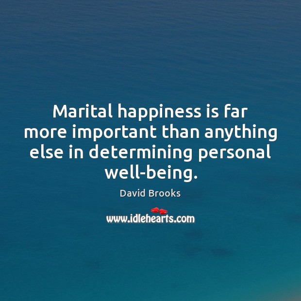 Marital happiness is far more important than anything else in determining personal Image