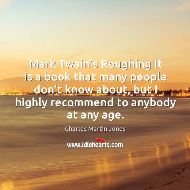 Image, Mark twain's roughing it is a book that many people don't know about, but I highly