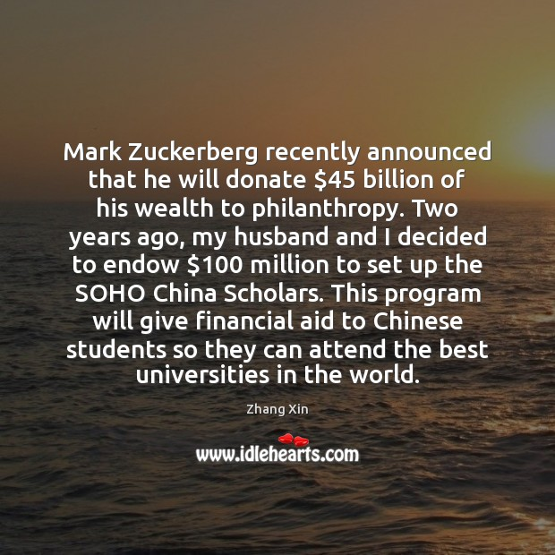 Mark Zuckerberg recently announced that he will donate $45 billion of his wealth Donate Quotes Image