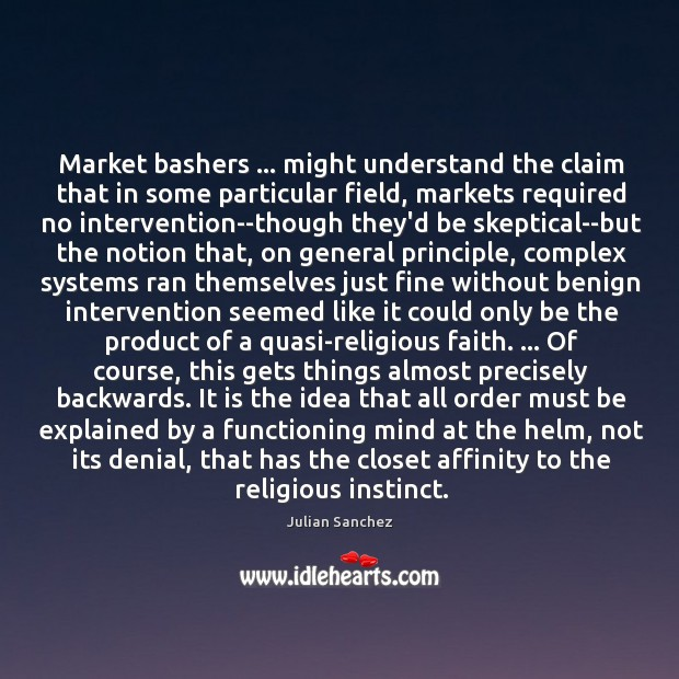 Image, Market bashers … might understand the claim that in some particular field, markets