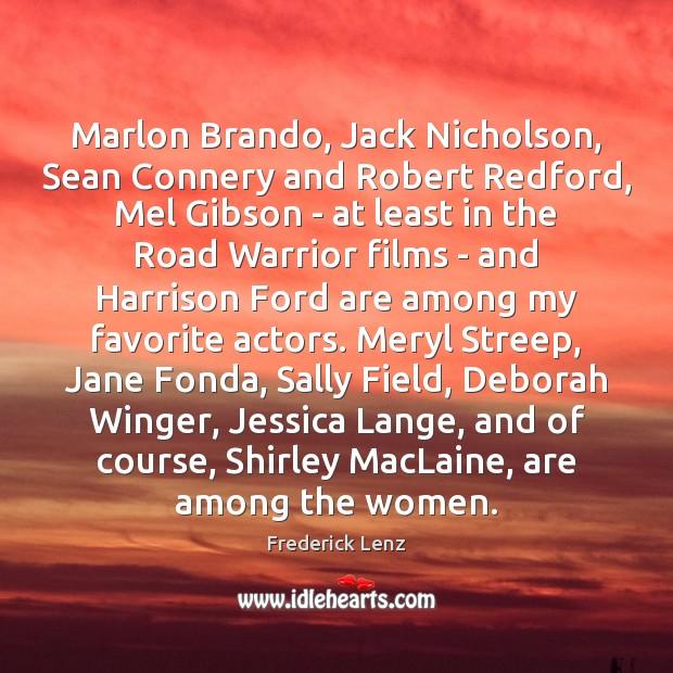 Marlon Brando, Jack Nicholson, Sean Connery and Robert Redford, Mel Gibson – Image