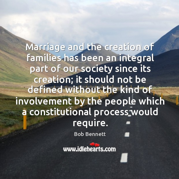 Image, Marriage and the creation of families has been an integral part of our society since its