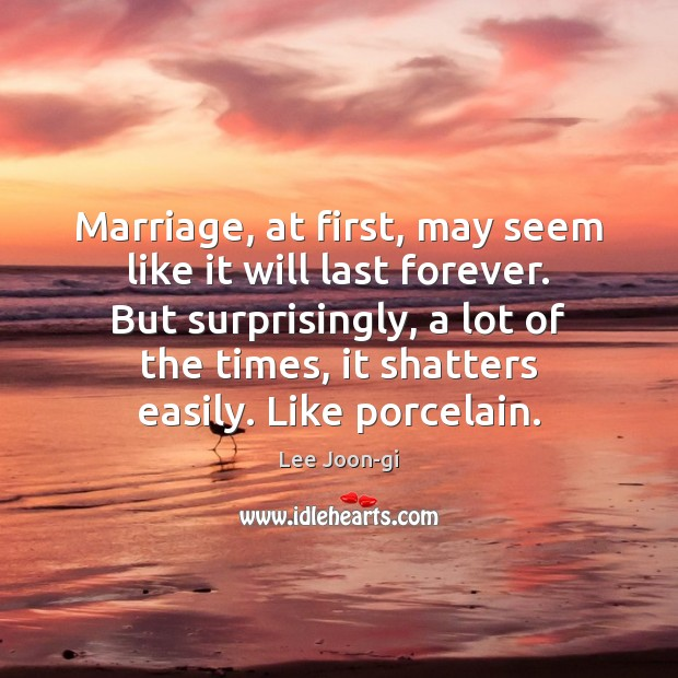 Marriage, at first, may seem like it will last forever. But surprisingly, Image