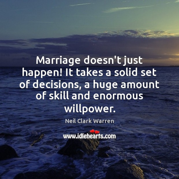 Marriage doesn't just happen! It takes a solid set of decisions, a Image