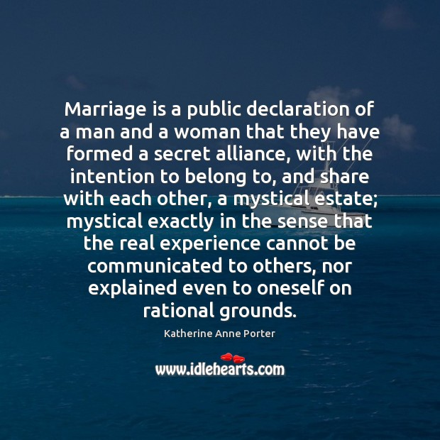 Image, Marriage is a public declaration of a man and a woman that