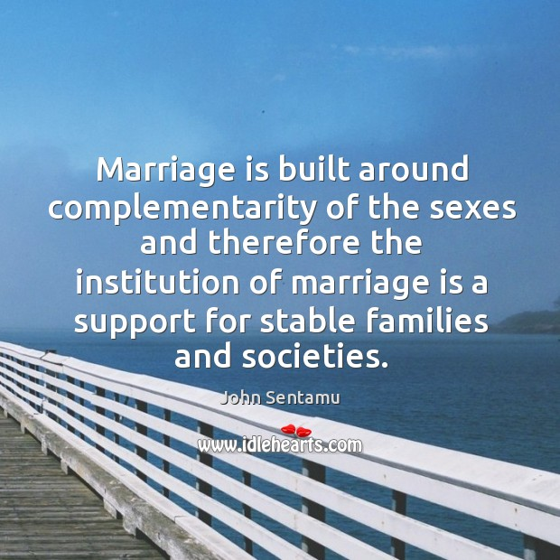 Image, Marriage is built around complementarity of the sexes and therefore the institution