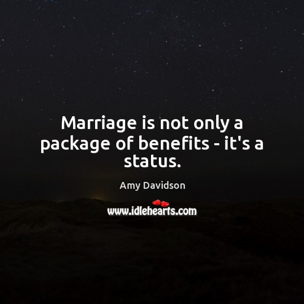 Image, Marriage is not only a package of benefits – it's a status.