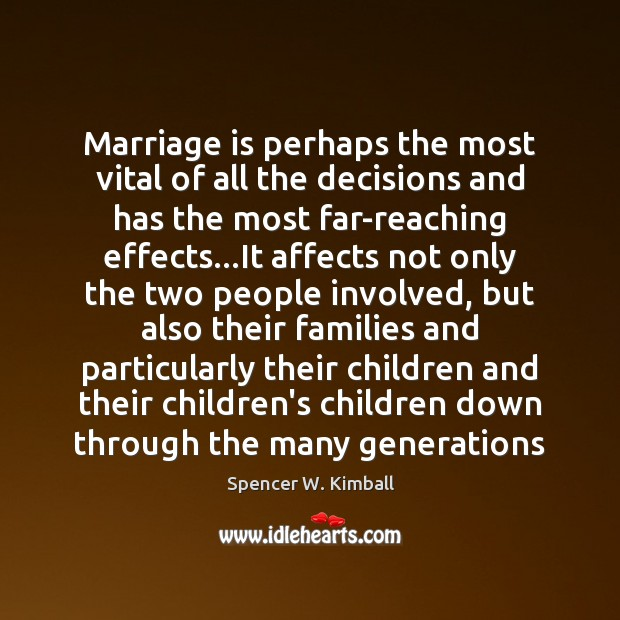 Image, Marriage is perhaps the most vital of all the decisions and has