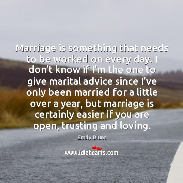 Marriage is something that needs to be worked on every day. Image