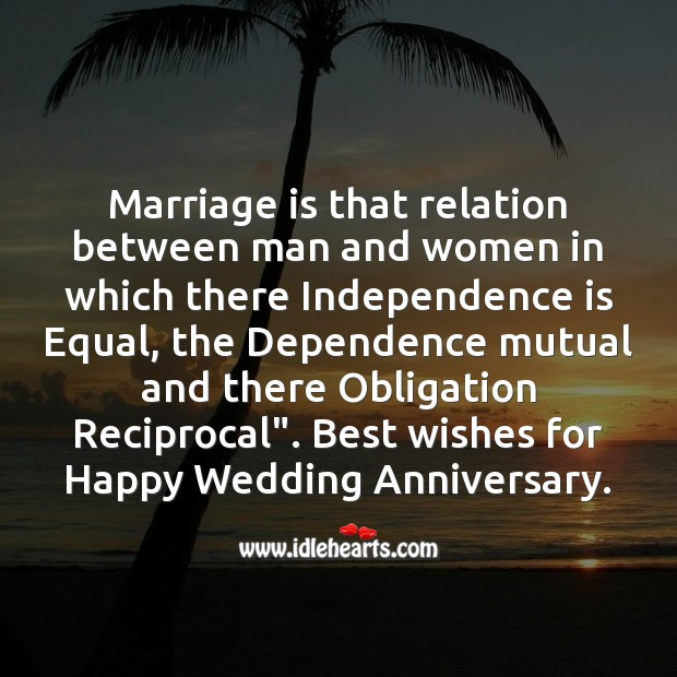 Marriage is that relation between man and women Wedding Anniversary Quotes Image