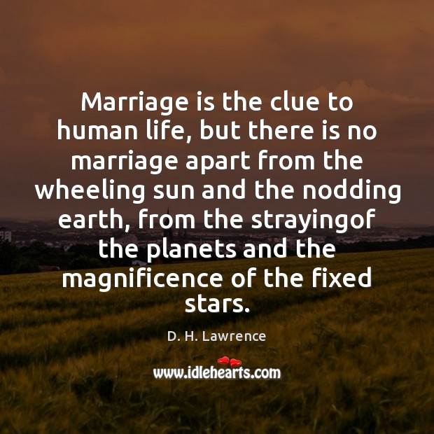 Marriage is the clue to human life, but there is no marriage Image