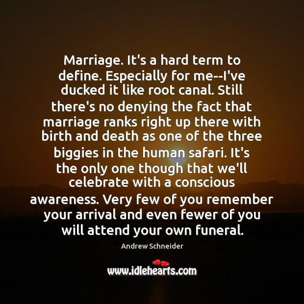 Image, Marriage. It's a hard term to define. Especially for me–I've ducked it
