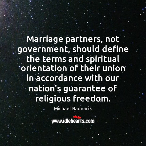 Marriage partners, not government, should define the terms and spiritual orientation of Image