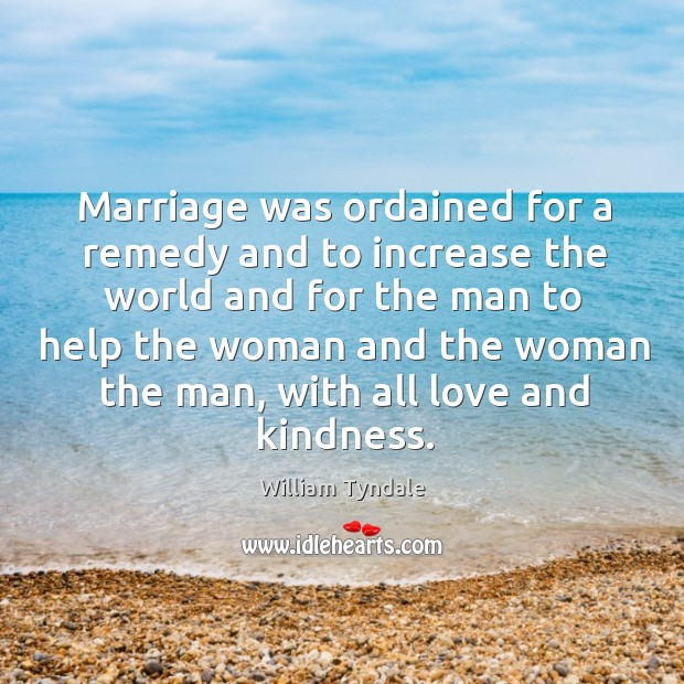 Marriage was ordained for a remedy and to increase the world and Image