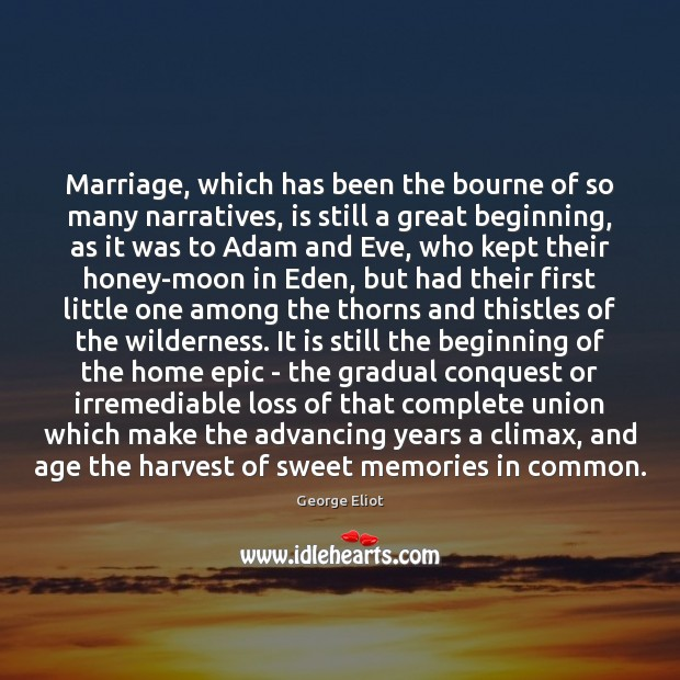 Image, Marriage, which has been the bourne of so many narratives, is still