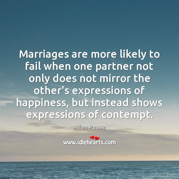Image, Marriages are more likely to fail when one partner not only does