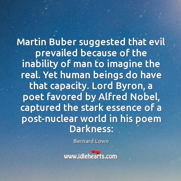 Image, Martin Buber suggested that evil prevailed because of the inability of man