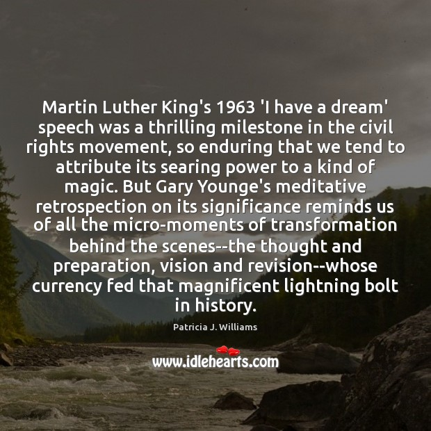 Image, Martin Luther King's 1963 'I have a dream' speech was a thrilling milestone