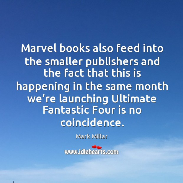 Picture Quote by Mark Millar