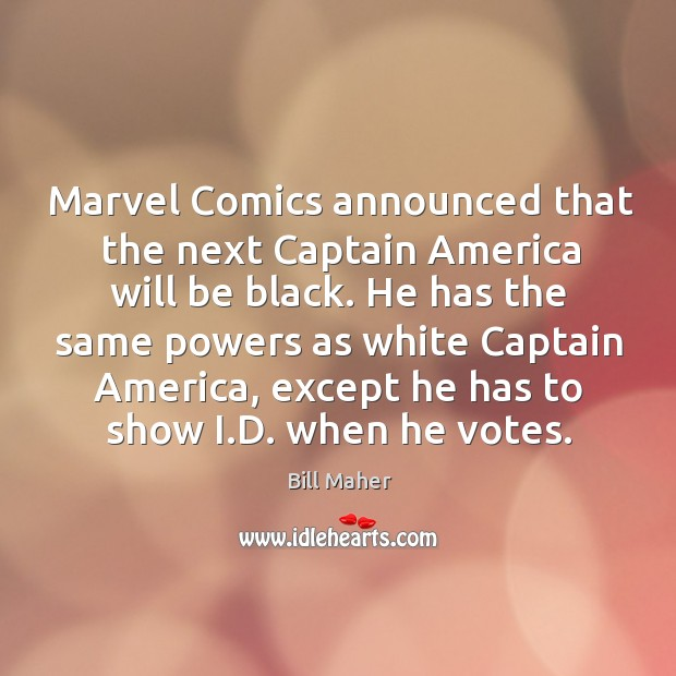 Marvel Comics announced that the next Captain America will be black. He Image