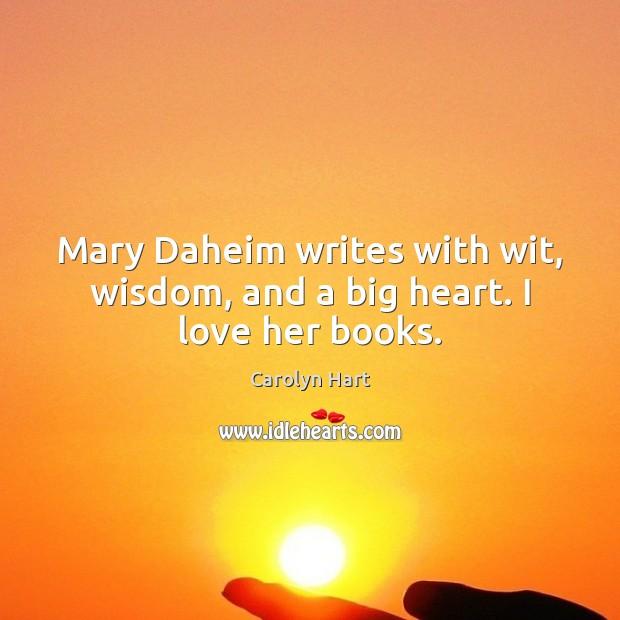 Mary Daheim writes with wit, wisdom, and a big heart. I love her books. Image