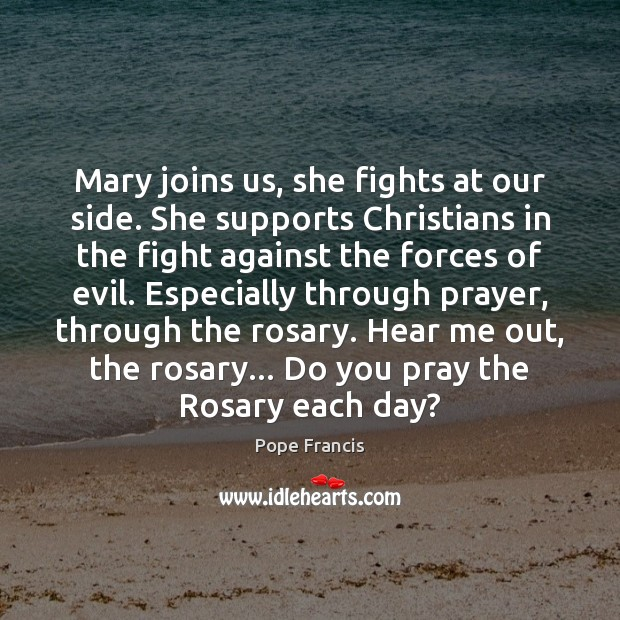 Mary joins us, she fights at our side. She supports Christians in Image