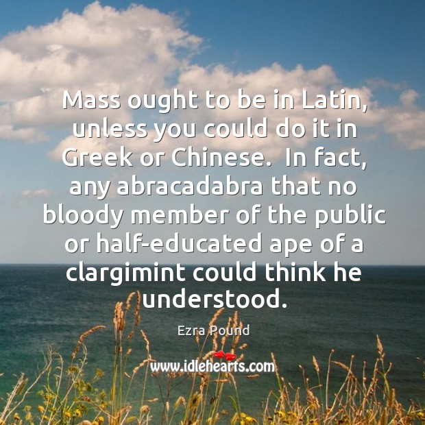 Image, Mass ought to be in Latin, unless you could do it in