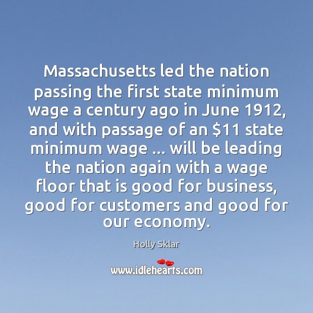 Massachusetts led the nation passing the first state minimum wage a century Image