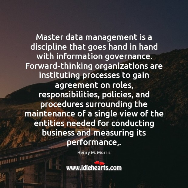 Master data management is a discipline that goes hand in hand with Management Quotes Image
