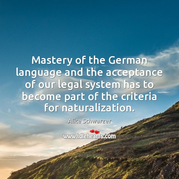 Image, Mastery of the German language and the acceptance of our legal system