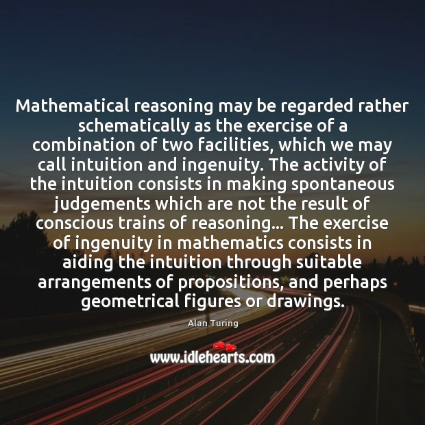 Image, Mathematical reasoning may be regarded rather schematically as the exercise of a