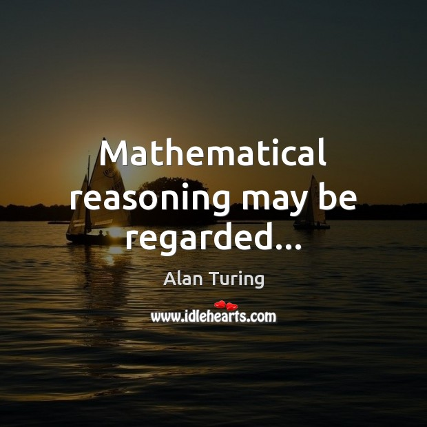 Image, Mathematical reasoning may be regarded…