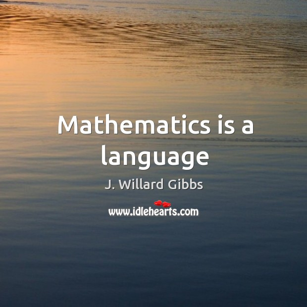 Mathematics is a language Image