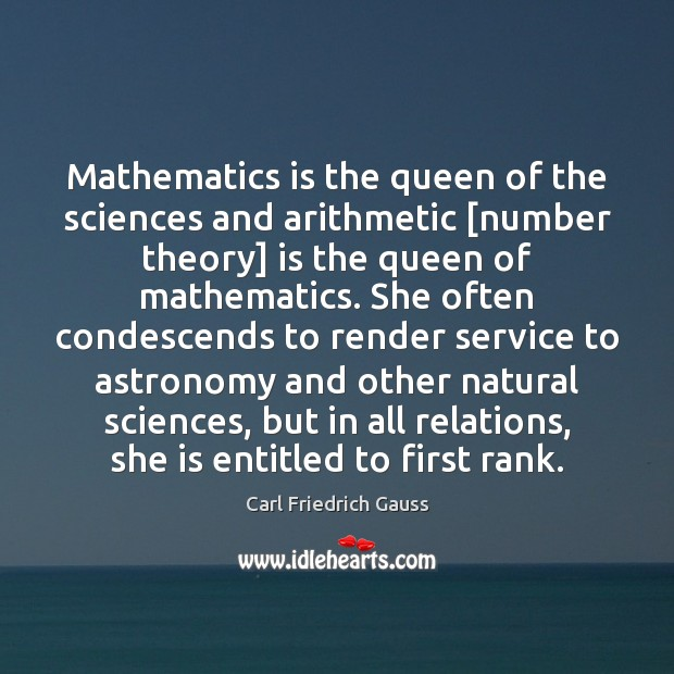 Image, Mathematics is the queen of the sciences and arithmetic [number theory] is