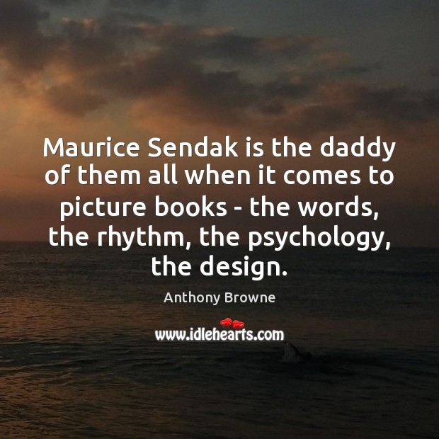Image, Maurice Sendak is the daddy of them all when it comes to