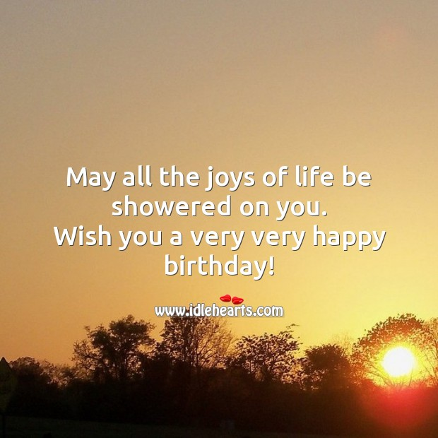 May all the joys of life be showered on you .! Image