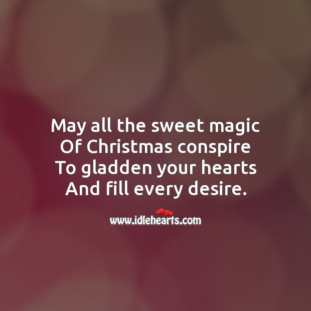 May all the sweet magic Christmas Messages Image